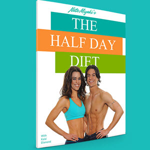 The Half Day Diet Plan By Nate Miyaki